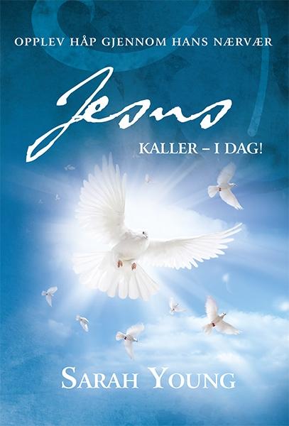 Jesus kaller – i dag – Sarah Young
