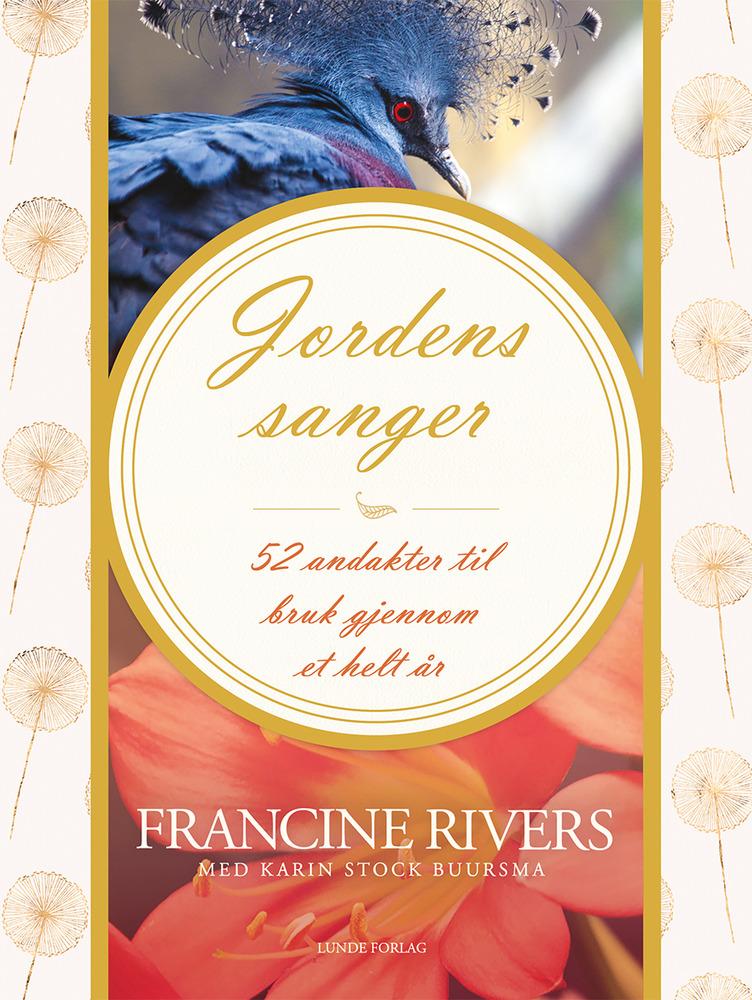 Jordens sanger – Francine Rivers