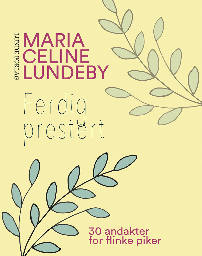Ferdig Prestert - flinke piker – Maria Celine Lund