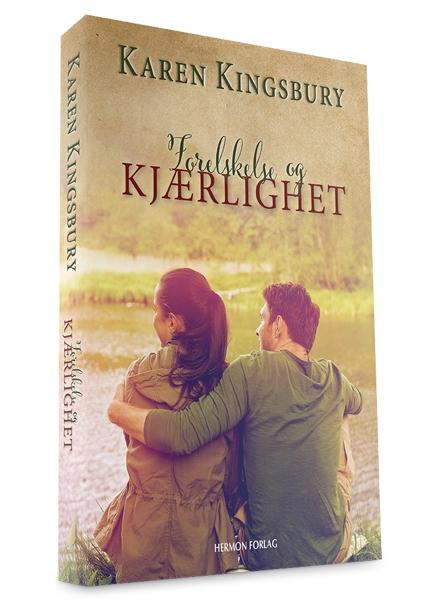 Forelskelse og Kjærlighet – Karen Kingsbury