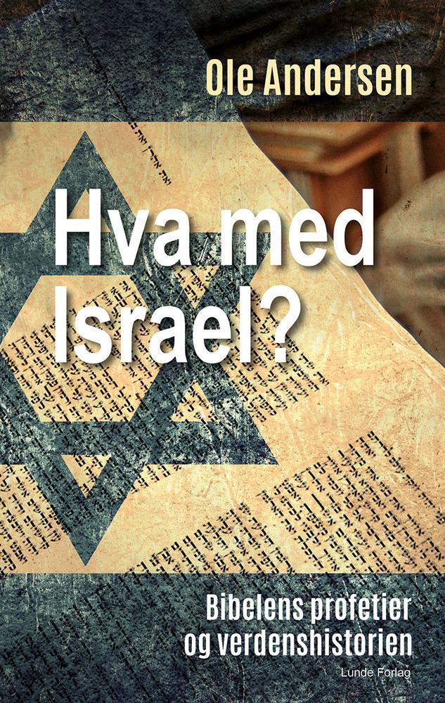 Hva med Israel? - Ole Andersen