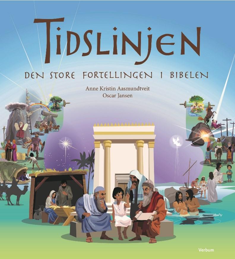 Tidslinjen - Den store fortellingen i Bibelen (BM)