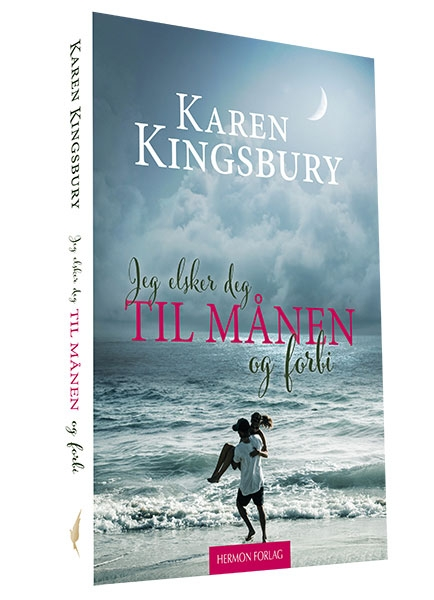 Jeg elsker deg til månen og forbi - Karen Kingsbur
