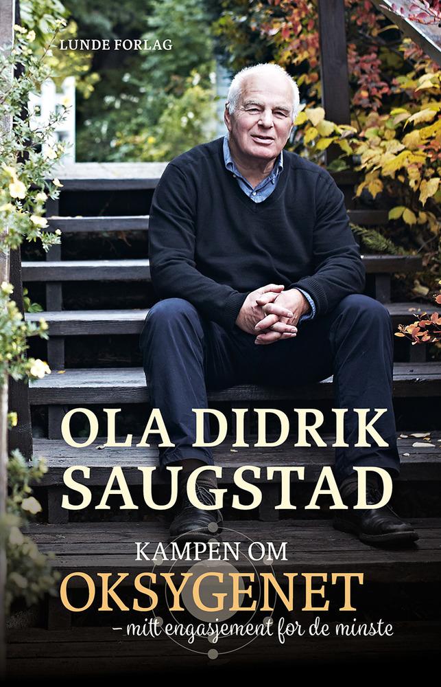 Kampen om oksygenet – Ola Didrik Saugstad