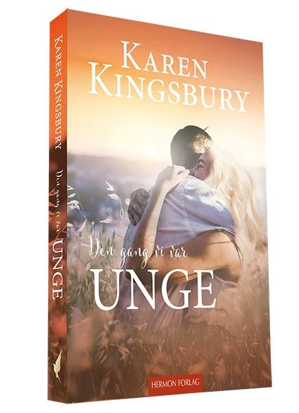 Den gang vi var unge - Karen Kingsbury