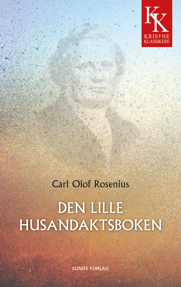 Den lille husandaktsboka - Carl Olof Rosenius