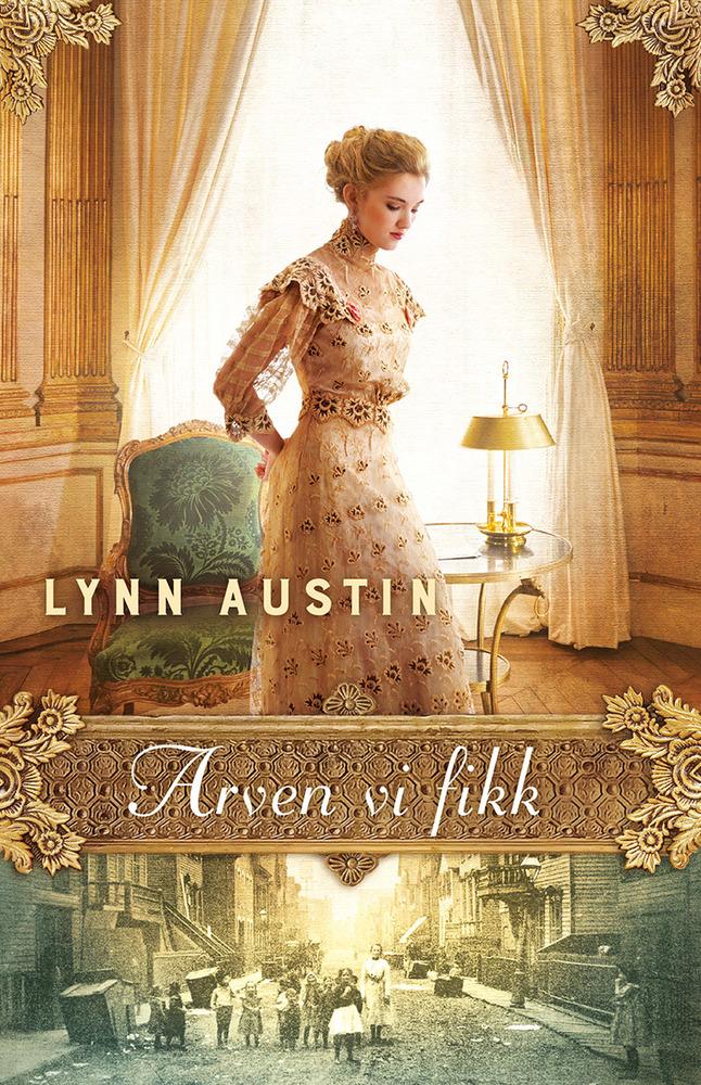 Arven vi fikk 2 - Lynn Austin