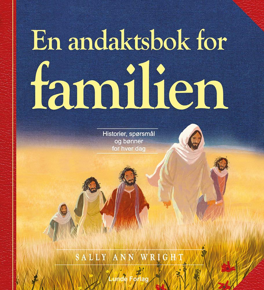 En andaktsbok for familien - Sally Ann Wright