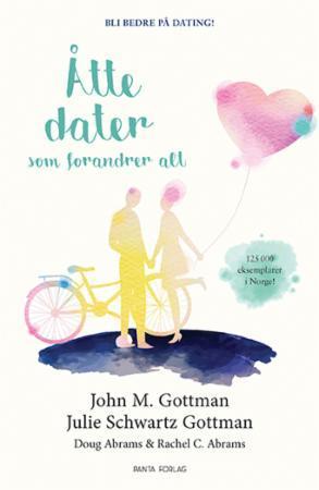 Åtte dater som forandrer alt - Gottman