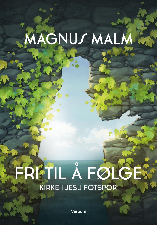 Fri til å følge - Magnus Malm