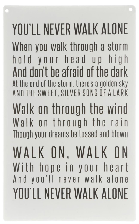 Metallskilt - You´ll never walk alone