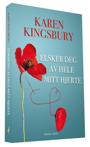 Elsker deg av hele mitt hjerte - Karen Kingsbury