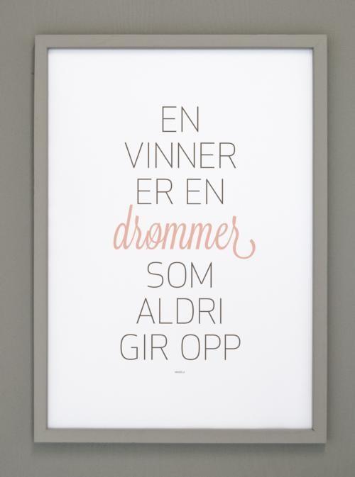 Bilde m/grå ramme A2 En vinner er en drømmer.....