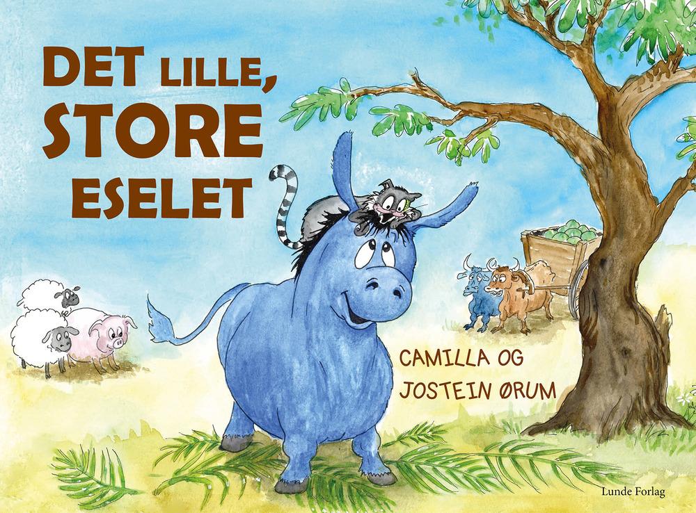 Det lille, store eselet - Camilla og Jostein Ørum